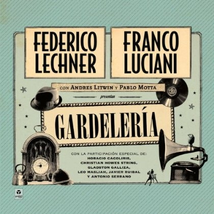 "CD ""GARDELERÍA"". FEDERICO LECHNER Y FRANCO LUCIANI"