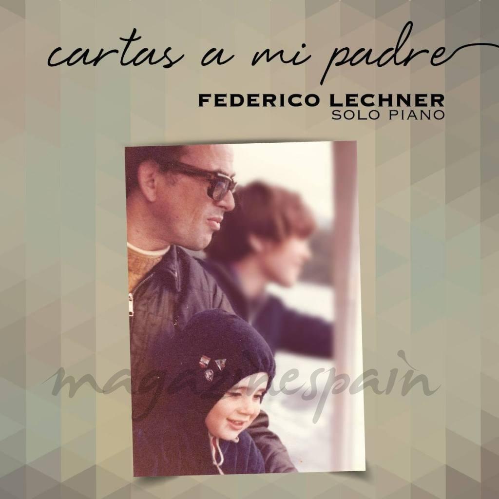 "CD ""CARTAS A MI PADRE"". FEDERICO LECHNER"