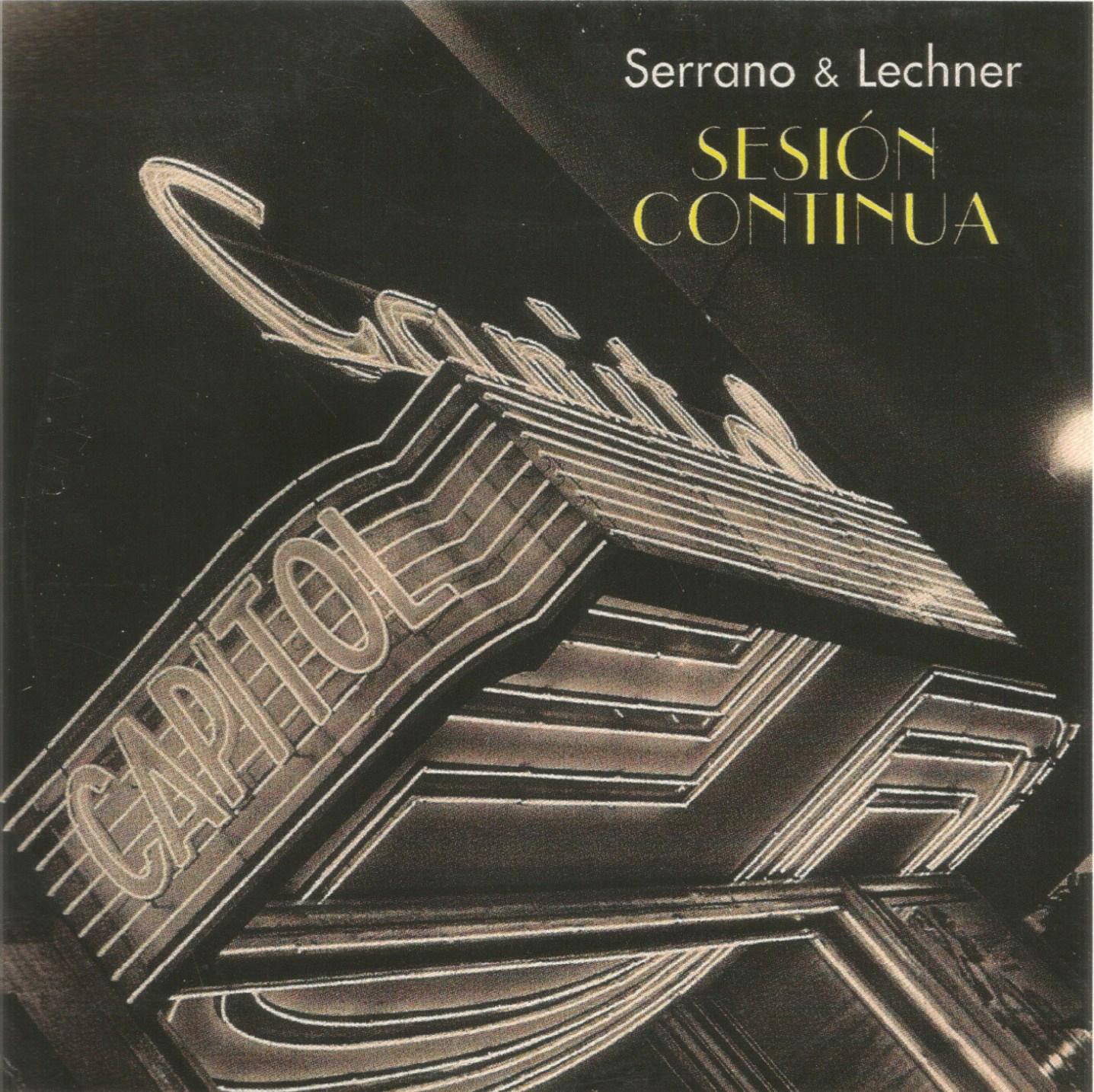 """CD """"SESIÓN CONTÍNUA"""". FEDERICO LECHNER Y ANTONIO SERRANO"""